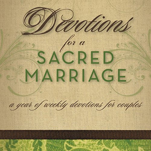Devotions for a Sacred Marriage audiobook cover art
