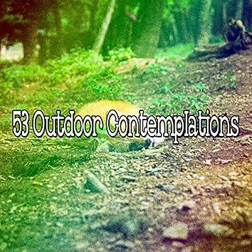 53 Outdoor Contemplations
