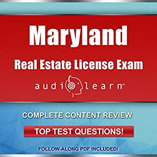 Maryland Real Estate License Exam AudioLearn     Complete Audio Review for the Real Estate License Examination in Maryland!              By:                                                                                                                                 AudioLearn Content Team                               Narrated by:                                                                                                                                 Lon Harris                      Length: 10 hrs and 49 mins     Not rated yet     Overall 0.0