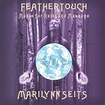 Feathertouch: Music for Massage, Yoga, Reiki and Meditation