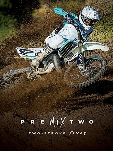Premix 2: Two-Stroke Fever [OV/OmU]