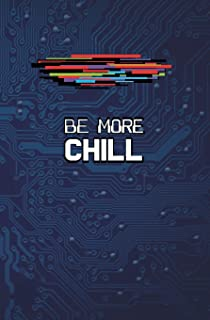 Be More Chill: Blank Journal and Musical Theater Quote