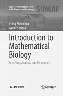 Introduction to Mathematical Biology: Modeling, Analysis, and Simulations