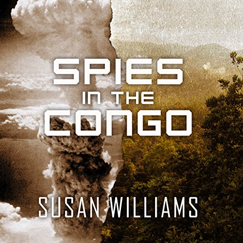 Spies in the Congo audiobook cover art