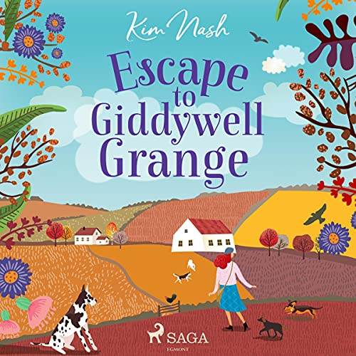 Escape to Giddywell Grange cover art
