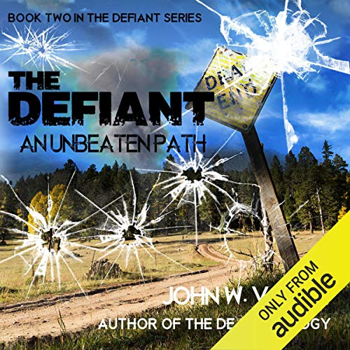The Defiant: An Unbeaten Path audiobook cover art