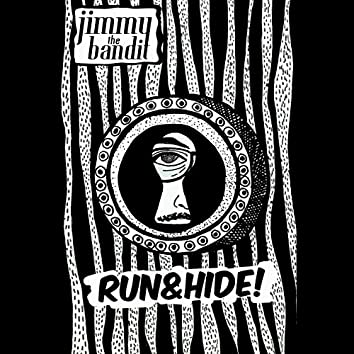Run and Hide