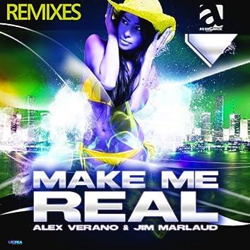 Make Me Real (Remixes)