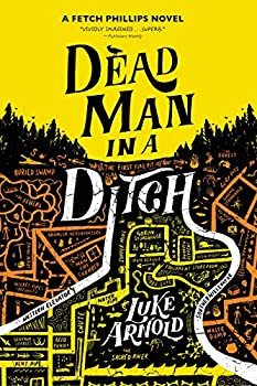 Dead Man in a Ditch by Luke Arnold science fiction and fantasy book and audiobook reviews
