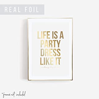 life is a party dress like it quote