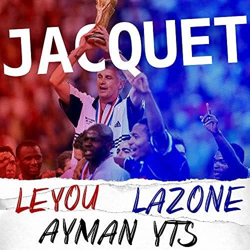 LAZONE, Leyou & Ayman Yts