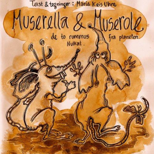 Muserella & Muserole