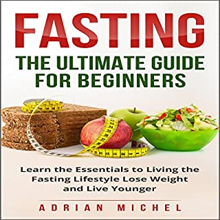 Fasting: The Ultimate Guide for Beginners cover art