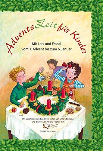 AdventsZeit für Kinder: Mit Lars und Franzi vom 1. Advent bis zum 6. Januar