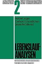 Lebenslaufanalysen (Analysen zum Terrorismus) (German Edition)