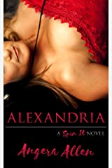 ALEXANDRIA (Spin It Series Book 1) Kindle Edition