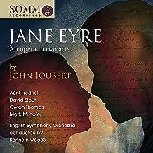 Joubert:Jane Eyre [April Fredrick; David Stout; Mark Milhofer; Gwion Thomas; English Sympony Orchestra ] [Somm: SOMMCD 263-2]