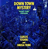 Down Town Mystery 歌詞