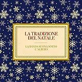 La Tradizione Del Natale La Banda Suona Sotto L'Albero