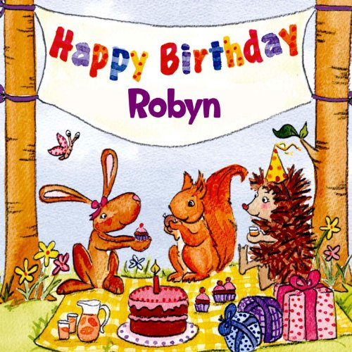 Happy Birthday Robyn