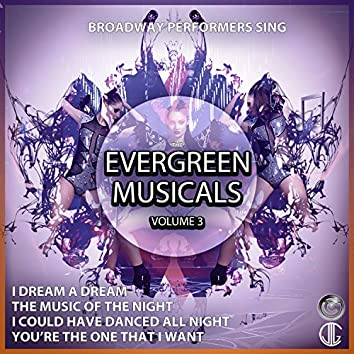 Evergreens Musicals 3