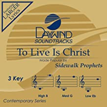 To Live Is Christ Accompaniment/Performance Track
