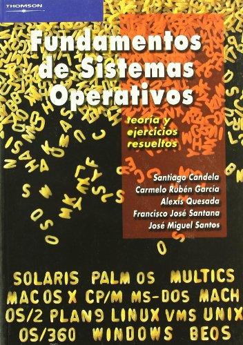 Fundamentos de sistemas operativos. Teoría y ejercicios resueltos (Informática)