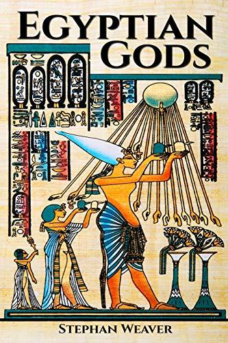 Egyptian Gods: Discover the Ancient Gods of Egyptian Mythology
