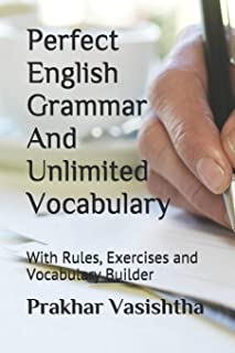 Perfect English Grammar and Unlimited Vocabulary: With Rules, Exercises and Vocabulary Builder