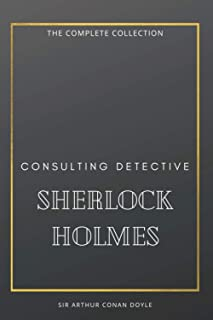 Consulting Detective Sherlock Holmes: The Complete Collection