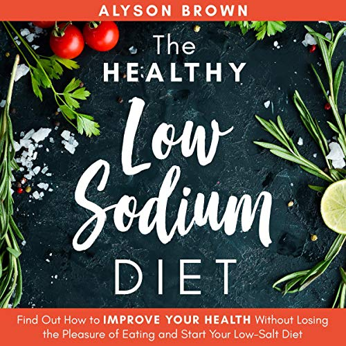 The Healthy Low Sodium Diet audiobook cover art