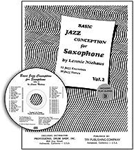 Basic Jazz Conception for Saxophone, Vol 2: 12 Jazz Exercises; 10 Jazz Tunes (w/CD)