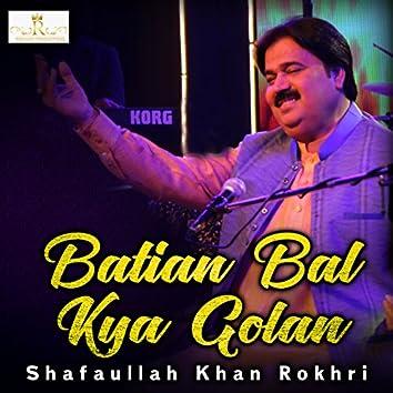 Batian Bal Kya Golan