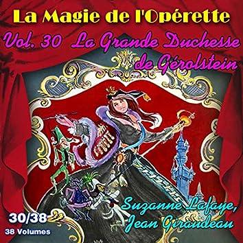 La Grande Duchesse de Gérolstein - La Magie de l'Opérette en 38 volumes - Vol. 30/38