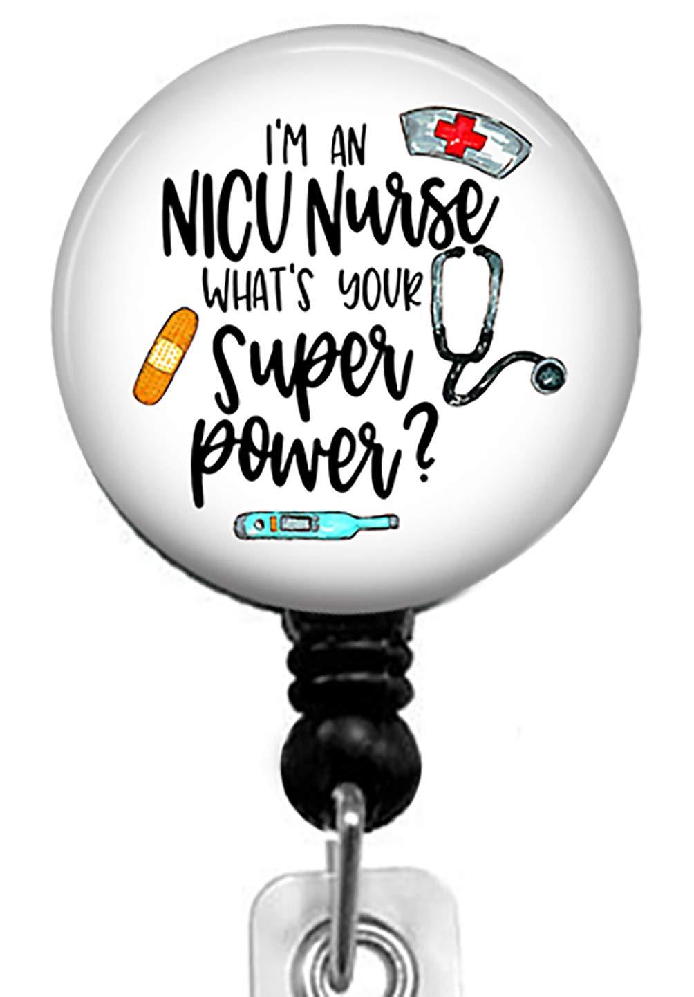 I'm an NICU Nurse,What's Your Super Power Retractable Badge Reel with Alligator Clip,Name Nurse ID Card Badge Holder Reel, Decorative Custom Badge Holder