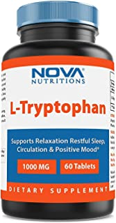 Nova Nutritions L-Tryptophan 1000 mg 60 Tablets - Tryptophan Supplements for Natural Sleep Aid, Stress Relief, Circulation...
