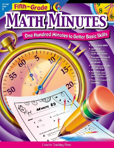 Creative Teaching Math Minutes, 5th Grade activity workbook (100 minutes to better basic skills)
