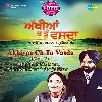 Akhiyan Ch Tu Vasda, Vol. 2