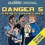 Danger 5: Stereo Adventures cover art
