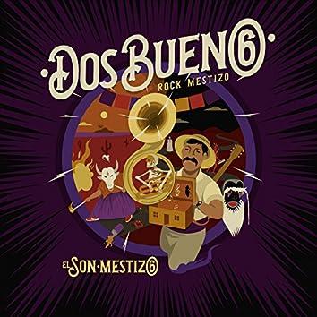 El Son Mestizo (Rock Mestizo)