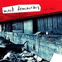 Mock Democracy