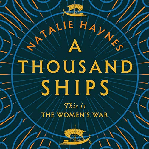 A Thousand Ships audiobook cover art