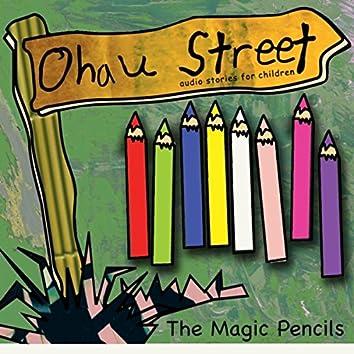 Ohau Street: The Magic Pencils