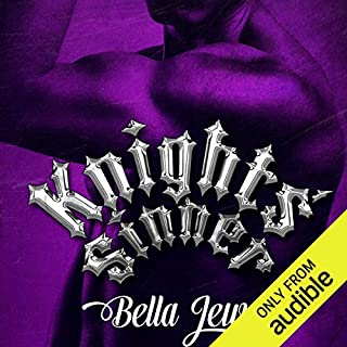 Knights' Sinner                   By:                                                                                                                                 Bella Jewel                               Narrated by:                                                                                                                                 Carly Robins                      Length: 6 hrs and 59 mins     209 ratings     Overall 4.5
