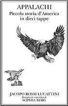 Appalachi. Piccola storia d'America in dieci tappe (Italian Edition)