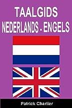 Taalgids NEDERLANDS ENGELS (Dutch Edition)