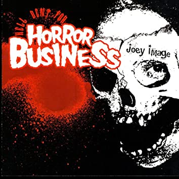 Hell Bent For Horror Business