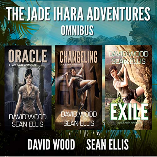 The Jade Ihara Adventures: Omnibus Edition audiobook cover art