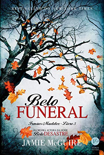 Belo funeral – Irmãos Maddox - vol. 5 (Belo desastre)