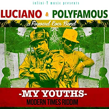 My Youths (Modern Times Riddim)